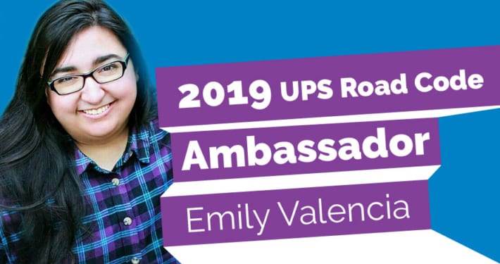 2019 UPS Road Code Ambassador for teen driver safety, Emily Valencia